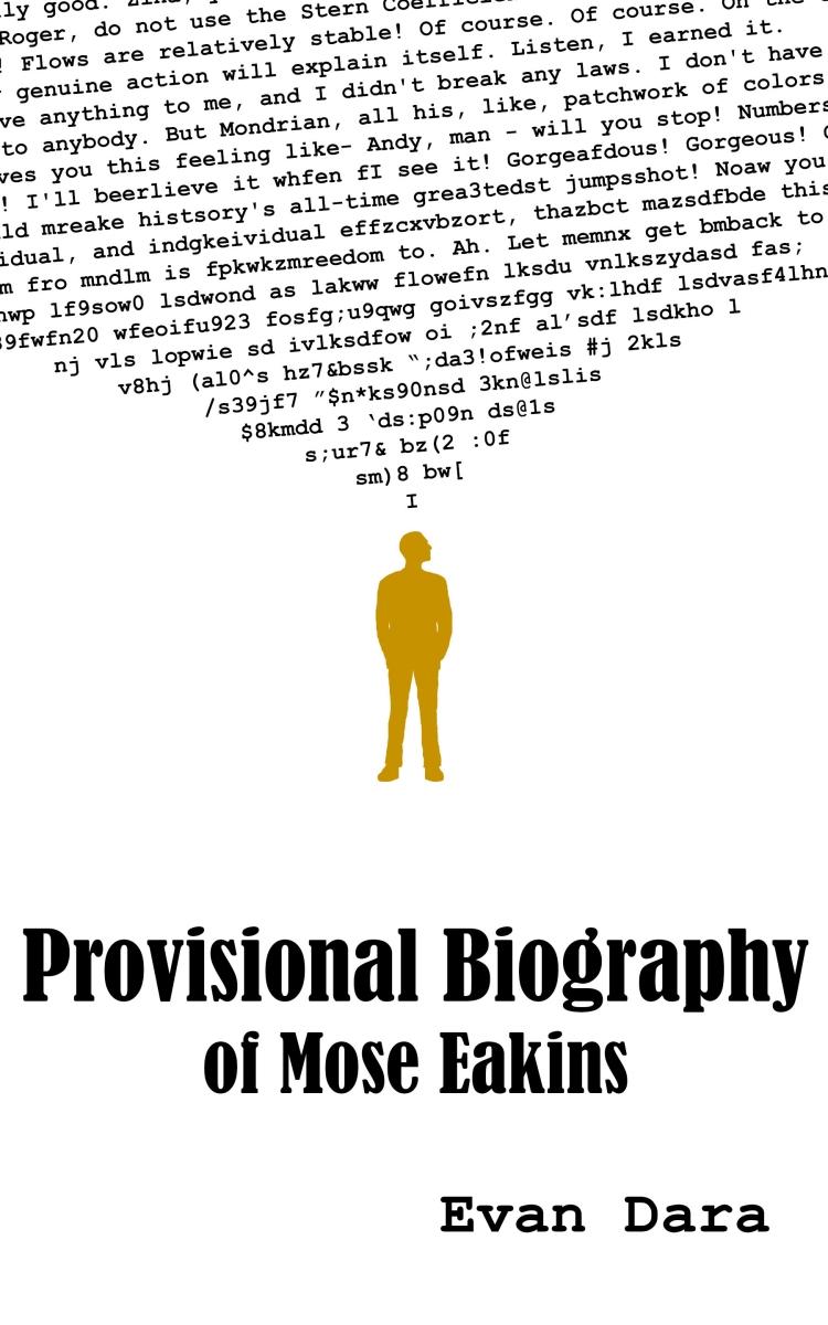Provisional Biography of Mose Eakins.jpg